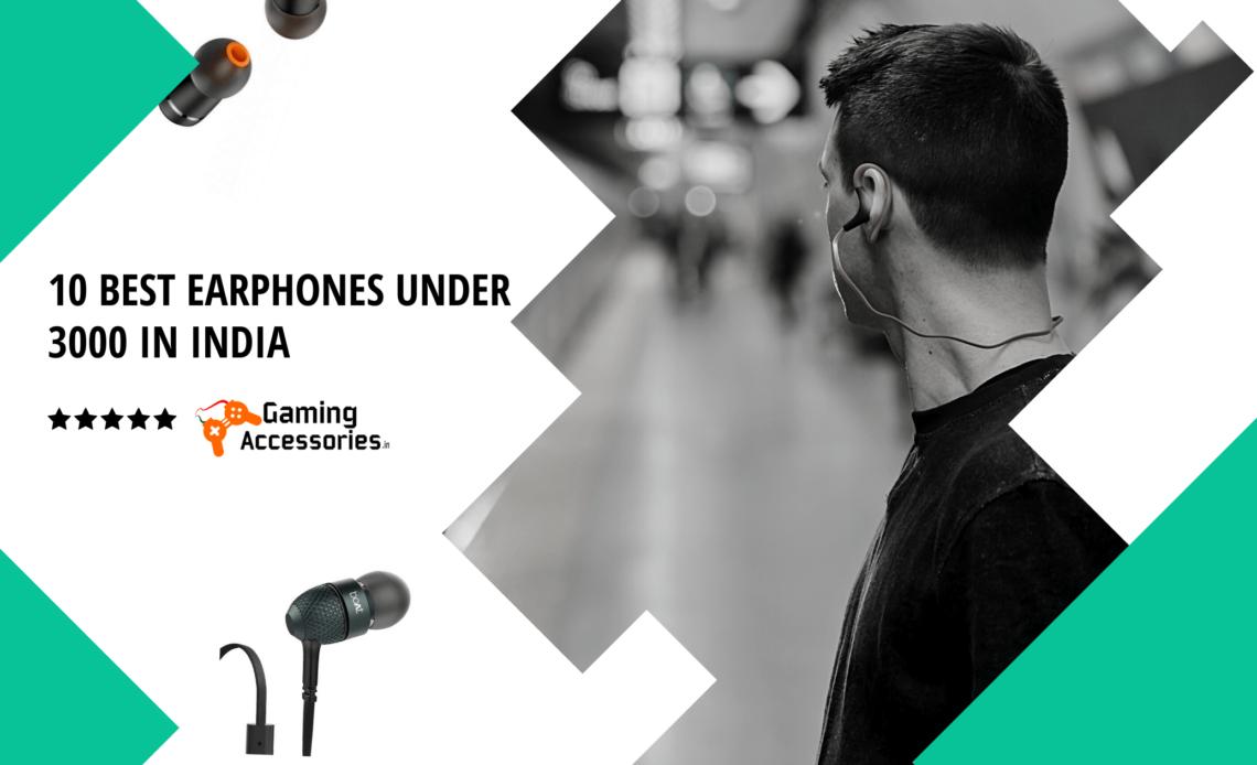 10 Best Earphones under 3000 in India